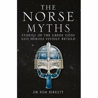 The Norse Myths: Stories of The Norse Gods and Heroes V - Paperback / softback N