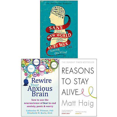 Reasons to Stay Alive, Rewire Your Anxious Brain, Sane New World 3 Books Set NEW