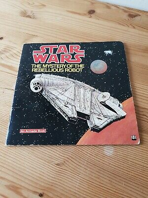 Star Wars, The Mystery Of The Rebellious Robot Vintage Book.1979.