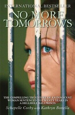 No More Tomorrows: The Compelling True Story of an Innocent Woman...