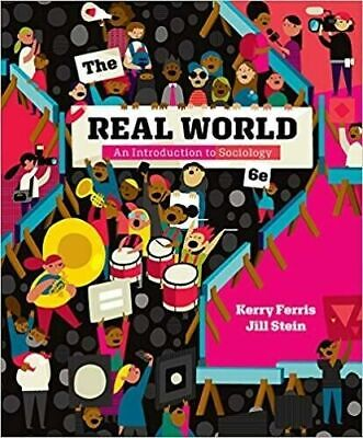 [PÐF] The Real World An Introduction to Sociology 6th Edition 2018