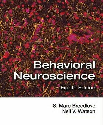Behavioral Neuroscience S. Marc Breedlove 8th Edition [ PDF ]