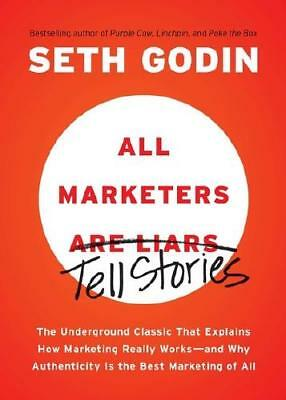 All Marketers Are Liars by Seth Godin (author)