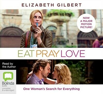 EAT PRAY LOVE ONE WOMANS SEARCH FOR EVER, Gilbert, Elizabeth
