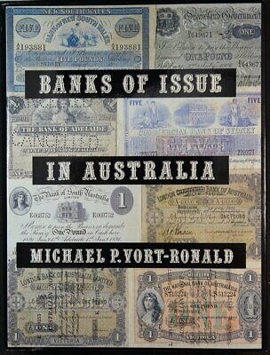Banks of Issue In Australia Softcover Book By Mick-Vort Ronald