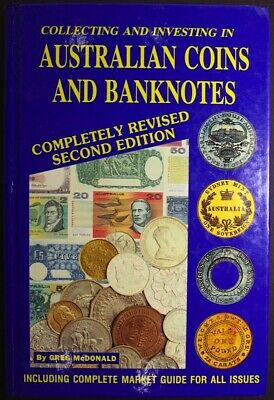 Collecting And Investing In Australian Coins And Banknotes Book by Greg McDonald