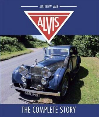 Alvis The Complete Story by Matthew Vale 9781785005879 | Brand New