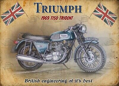 METAL SIGN.VINTAGE BIKES A3 TRIUMPH T150 TRIDENT NEVER NEVER NEVER GIVE UP YOUR