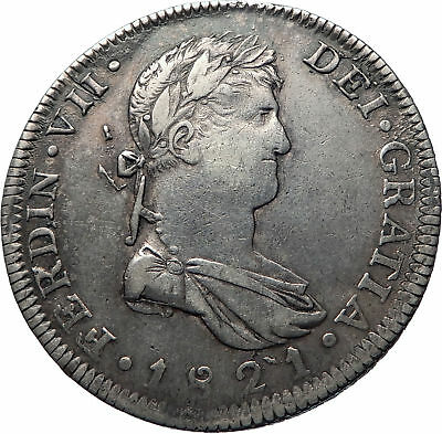 1821 MEXICO w SPAIN King FERDINAND VII BIG Mexican Silver 8 Reales Coin i73872