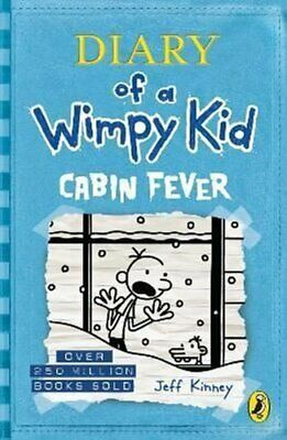 Diary of a Wimpy Kid: Cabin Fever (Book 6) by Jeff Kinney 9780141343006