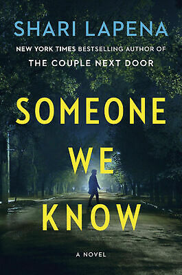 Someone We Know: A Novel by Shari Lapena