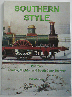 LB&SCR RAILWAY HISTORY London Brighton South Coast NEW