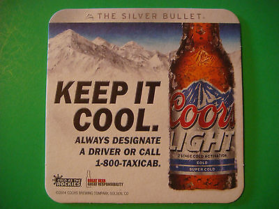Beer Brewery Coaster ~ COORS Brewing Co Light ~ The Silver Bullet ~ Keep It Cool