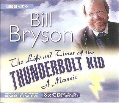 Bill Bryson - The Life and Times of the Thunderbolt Kid (8 CD A/Book 2006)