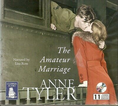 Anne Tyler - The Amateur Marriage (11xCD A/Book 2004) Unabridged