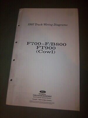 1997 Ford F700 F800 B800 FT 900 COWL Electrical Wiring Diagram Schematics Manual
