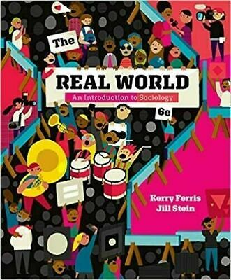 [P.D.F Eβ00K] The Real World An Introduction to Sociology 6th Edition 2018