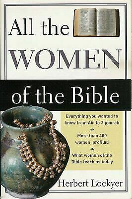 All the Women Of... (All the Women of the Bible) Lockyer, Herbert Hardcover Use