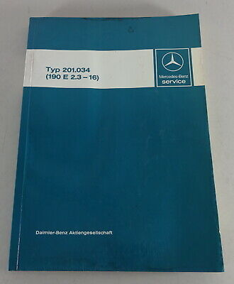 Manuel D'Atelier Lancement Mercedes Benz W201 190 E 2.3-16 V Support 07/1984