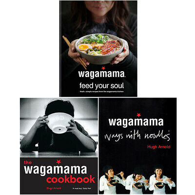 Wagamama 3 Books Collection Set Feed Your Soul, Cookbook, Ways with Noodles NEW