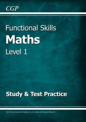 CGP Books-Functional Skills Maths Level 1 - Study & Test Practice BOOK NEW