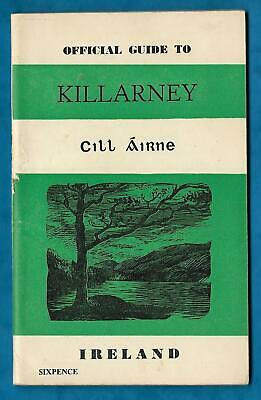 C1954 Official Guide To Killarney P/B Ireland