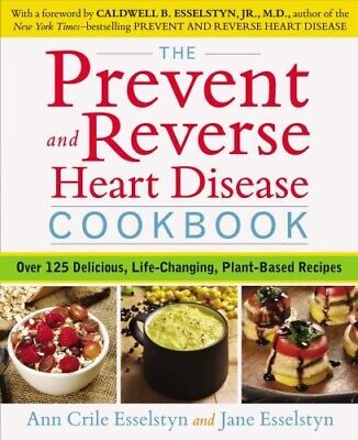 The Prevent and Reverse Heart Disease Cookbook by Ann Crile & Jane(P.D.F)