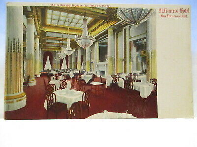 1905 Postcard Main Dining Room,St Francis Hotel San Francisco Ca