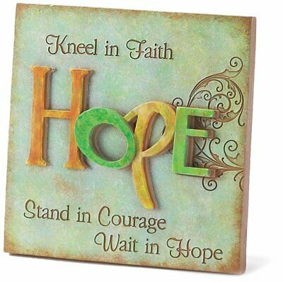 Hope Plaque - Kneel in Faith, Stand in Courage, Wait in Hope