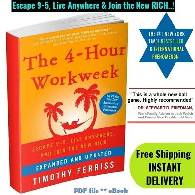 The 4 hour Workweek Escape from 9-5 Live Anywhere and Join the New Rich *P.D.F.*