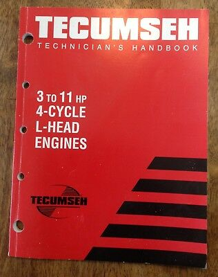 TECUMSEH Technician's Handbook! 3-11HP, 4 cycle, L-head Engines!