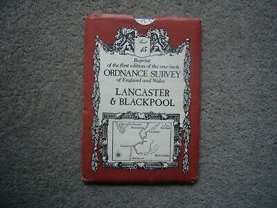 Reprint 1st edition one inch Ordnance Survey Map,Sheet15 Lancaster and Blackpool