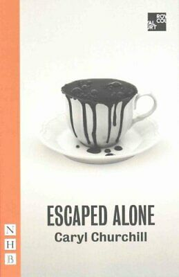 Escaped Alone by Caryl Churchill 9781848425491 | Brand New | Free UK Shipping