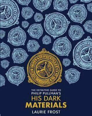 The Definitive Guide to Philip Pullman's His Dark Materials: Th... 9781407197487