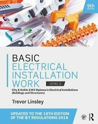 Basic Electrical Installation Work by Trevor Linsley 9781138603219 | Brand New