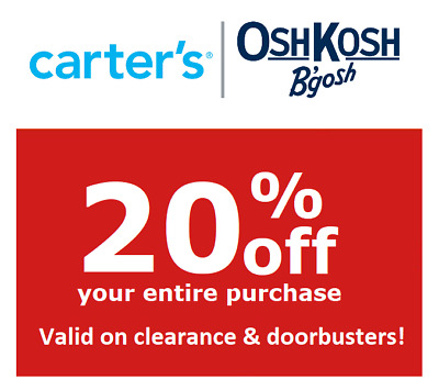 CARTER'S 20% off EVERYTHING code Valid on CLEARANCE DOORBUSTERS. No exp.date
