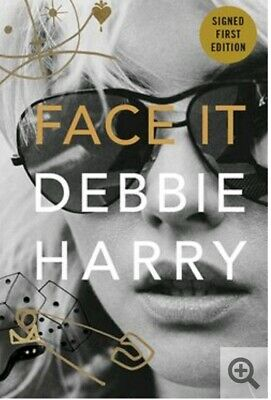 Face It by Debbie Harry Signed First Edition Book Rare Pre-order 1st autograph