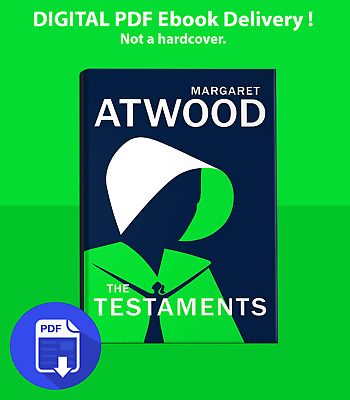 The Testaments (The Handmaid's Tale) By Margaret Atwood