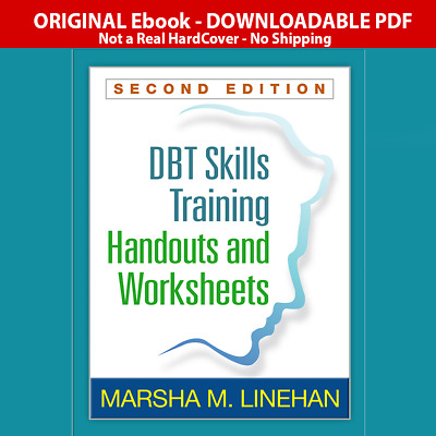DBT® Skills Training Handouts and Worksheets, Second Edition P.DF Version Elbook
