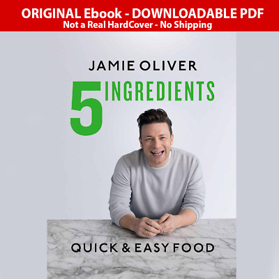 5 Ingredients Quick and Easy Food by Jamie Oliver NEW 2019 ElBook P-D-F🔥Fast Dv
