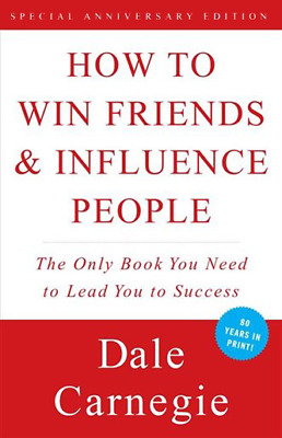 How to Win Friends and Influence People by Dale Carnegie (elBooks, 2016)