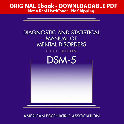 DSM-5 Diagnostic and Statistical Manual of Mental Disorders 5th Edition ElBook