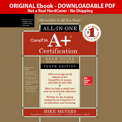 CompTIA A+ Certification All-in-One Exam Guide, Tenth Edition (Exams 220-1001🔥