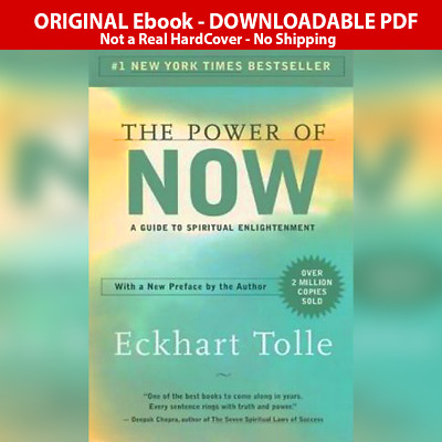 The Power of Now: A Guide to Spiritual Enlightenment - Eckhart Tolle PDFBook ✅