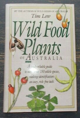 Wild Food Plants of Australia by Tim Low H/C D/J 1988