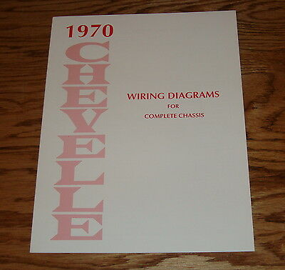 1970 Chevrolet Chevelle Wiring Diagrams for Complete Chassis 70 Chevy