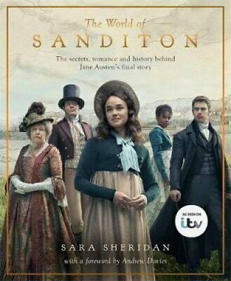 The World of Sanditon The Official Companion to the ITV Series 9781409192893