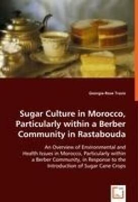 Travis, G: Sugar Culture in Morocco, Particularly within a B