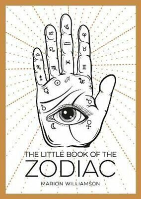 The Little Book of the Zodiac An Introduction to Astrology 9781786855466
