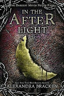 In the Afterlight (A Darkest Minds Novel) by Bra...   Book   condition very good